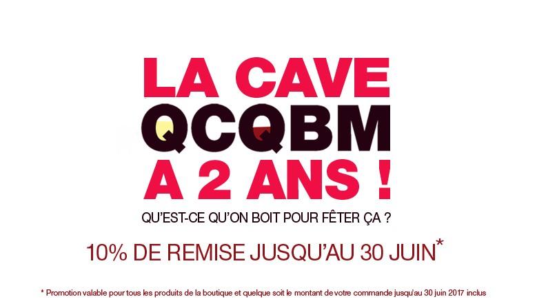 10% de remise sur vos commande jusqu'au 30 juin 2017 pour le deuxième anniversaire de QCQBM La Cave !