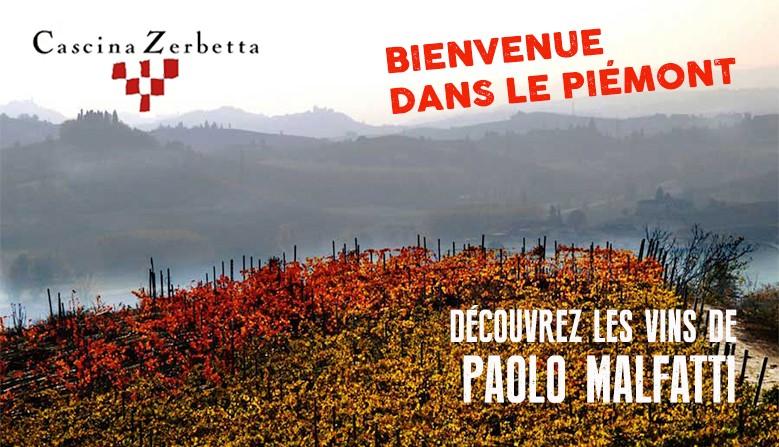 Découvrez les vins de la Cascina Zerbetta ( Paolo Malfatti) dans le Piémont Italien